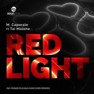 M CAPORALE feat TAI MALONE - Red Light