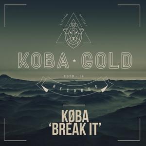 KOBA - Break It