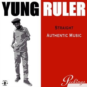 YUNG RULER - Straight Authentic Music