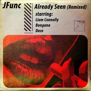 JFUNC - Already Seen
