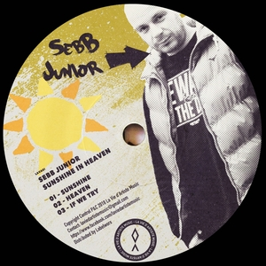 SEBB JUNIOR - Sunshine In Heaven EP