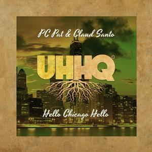 PC PAT & CLAUD SANTO - Hello Chicago Hello