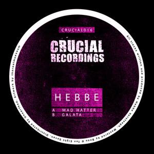 HEBBE - Mad Hatter/Galata