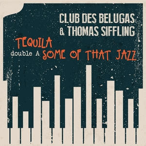 CLUB DES BELUGAS & THOMAS SIFFLING - Double A