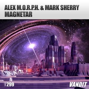 ALEX MORPH/MARK SHERRY - Magnetar