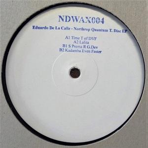 EDUARDO DE LA CALLE - Northrop Quantum T Disc EP