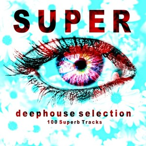VARIOUS - Super Deephouse Selection