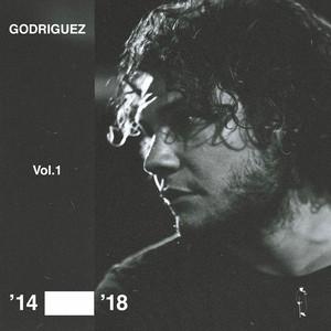 GODRIGUEZ - Vol 1 '14-'18