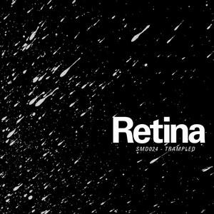 RETINA - Trampled