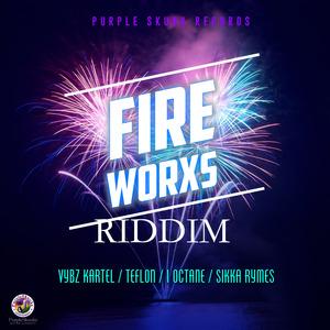 VYBZ KARTEL/TEFLON/I-OCTANE/SIKKA RYMES - Fire Worxs Riddim EP