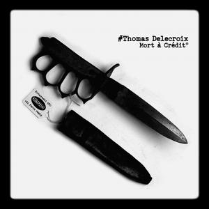 THOMAS DELECROIX - Mort ACredit