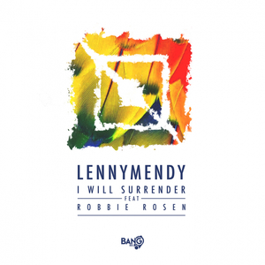 LENNYMENDY - I Will Surrender