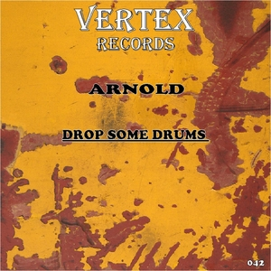 ARNOLD - Drop Some Drums