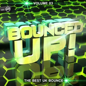 VARIOUS - Bounced Up! Vol 3