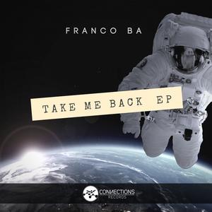 FRANCO BA - Take Me Back EP