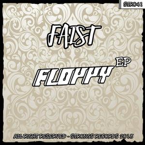 FAIST - Floppy EP