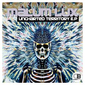 MALUM LUX - Uncharted Territory EP