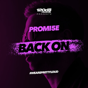 PROMI5E - Back On