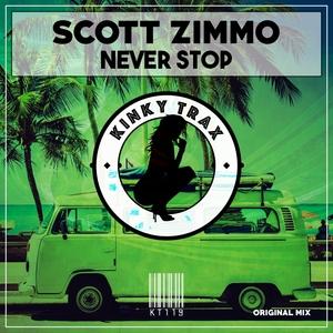 SCOTT ZIMMO - Never Stop