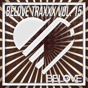 ALEX INC/PIEKART/FABIOESSE/MITCH B/SOFTPAW/L'VANNETI - BeLoveTraxxx Vol 15
