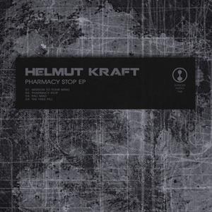 HELMUT KRAFT - Pharmacy Stop EP
