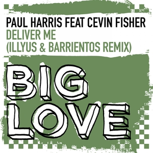 PAUL HARRIS feat CEVIN FISHER - Deliver Me