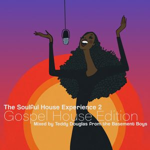 VARIOUS/TEDDY DOUGLAS - The Soulful House Experience 2 (Gospel House Edition) (Mixed By Teddy Douglas)
