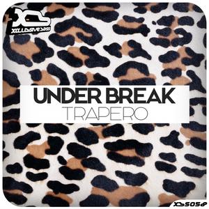 UNDER BREAK - Trapero