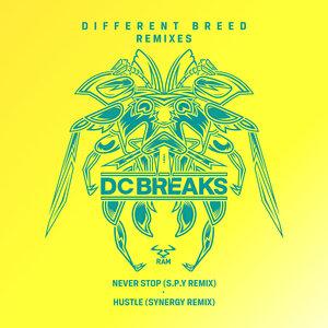 DC BREAKS - Never Stop/Hustle (Remix)
