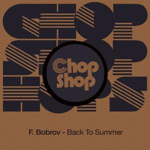 F BOBROV - Back To Summer