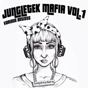 VARIOUS - Jungletek Mafia Vol 1