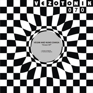VEGIM/NUNO ZANGA - Eraser EP