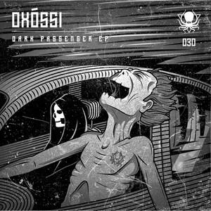 OXOSSI - Dark Passenger