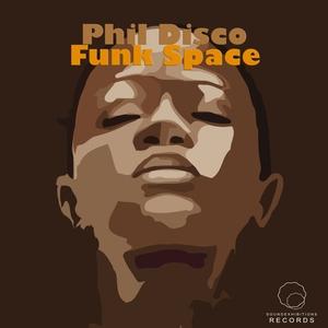 PHIL DISCO - Funk Space