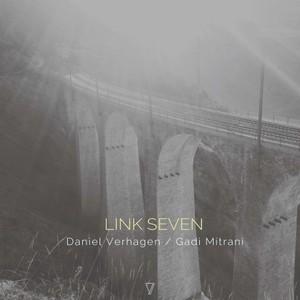 DANIEL VERHAGEN & GADI MITRANI - Link Seven