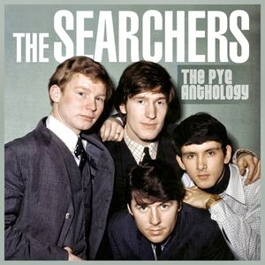 THE SEARCHERS - The Pye Anthology