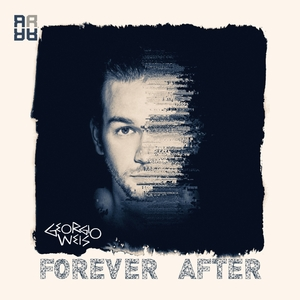 GEORGIO WEIS - Forever After EP