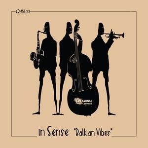 IN SENSE - Balkan Vibes