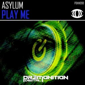 ASYLUM - Play Me
