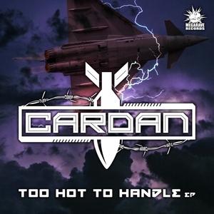 CARDAN - Too Hot To Handle EP