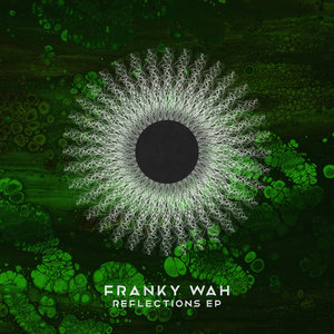 FRANKY WAH - Reflections EP