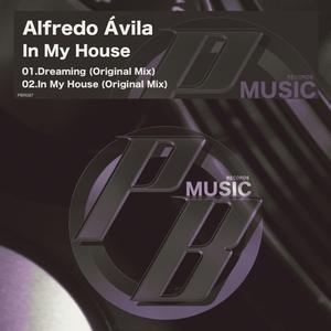 ALFREDO AVILA - In My House