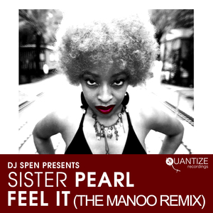 SISTER PEARL - Feel It