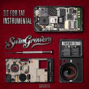 SWINGROWERS - Tit For Tat (instrumental) (Free Track)