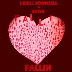 LIDELL TOWNSELL & AVON - Fallin