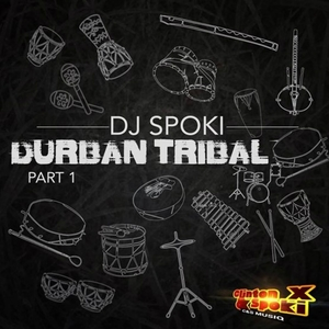 DJ SPOKI - Durban Tribal Part 1