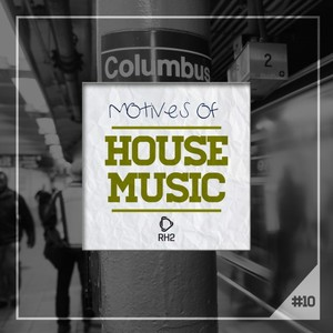 VARIOUS - Motives Of House Music Vol 10