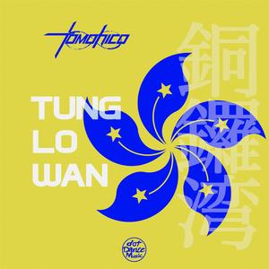 TOMOHICOA/INFINITY HARDSTYLE - Tung Lo Wan