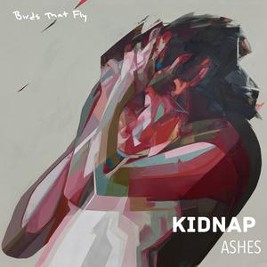 KIDNAP - Ashes