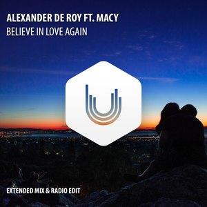 ALEXANDER de ROY feat MACY - Believe In Love Again
